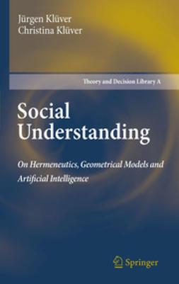 Klüver, Jürgen - Social Understanding, ebook