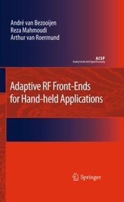Adaptive RF Front-Ends for Hand-held Applications