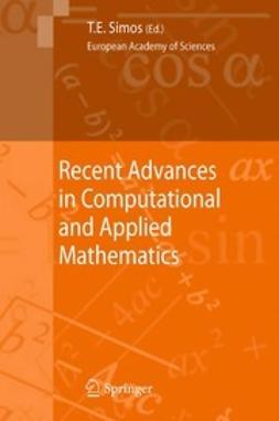 Simos, Theodore E. - Recent Advances in Computational and Applied Mathematics, ebook