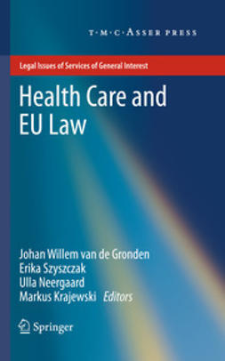 Gronden, Johan Willem - Health Care and EU Law, ebook