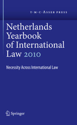 Dekker, I.F. - Netherlands Yearbook of International Law Volume 41, 2010, ebook