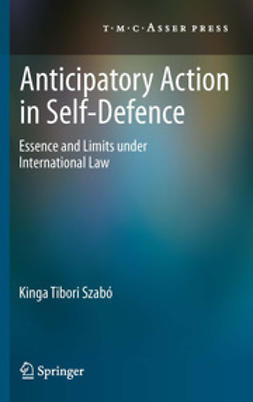 Szabó, Kinga Tibori - Anticipatory Action in Self-Defence, ebook