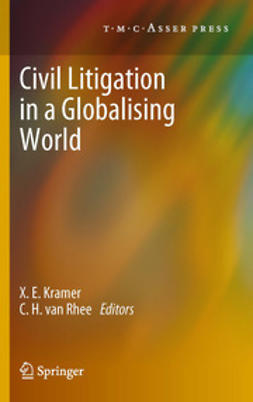 Kramer, X.E. - Civil Litigation in a Globalising World, ebook