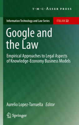 Lopez-Tarruella, Aurelio - Google and the Law, ebook