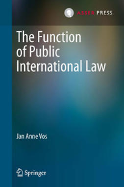Vos, Jan Anne - The Function of Public International Law, ebook