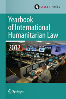 Gill, Terry D. - Yearbook of International Humanitarian Law Volume 15, 2012, ebook