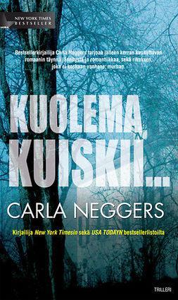 Neggers, Carla - Kuolema kuiskii..., e-kirja