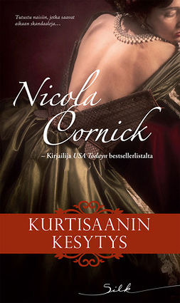 Cornick, Nicola - Kurtisaanin kesytys, e-kirja