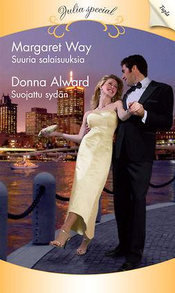 Alward, Donna - Suuria salaisuuksia / Suojattu sydän, e-kirja