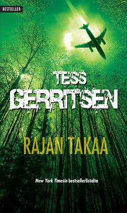Gerritsen, Tess - Rajan takaa, e-kirja