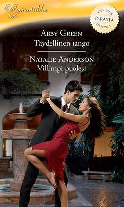 Anderson, Natalie - Täydellinen tango / Villimpi puolesi, e-kirja