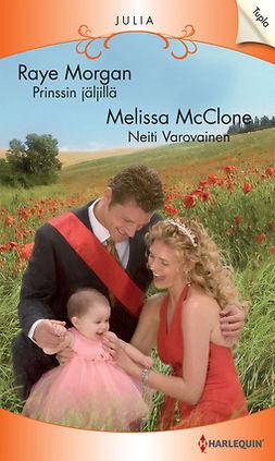 McClone, Melissa - Prinssin jäljillä / Neiti Varovainen, e-kirja