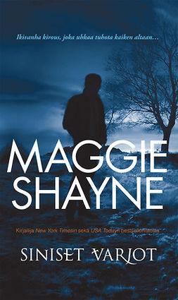 Shayne, Maggie - Siniset varjot, e-kirja