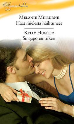 Hunter, Kelly - Häät mielestä haihtuneet / Singaporen tiikeri, e-kirja