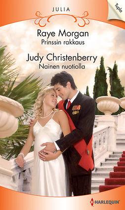 Christenberry, Judy - Prinssin rakkaus / Nainen nuotiolla, e-kirja
