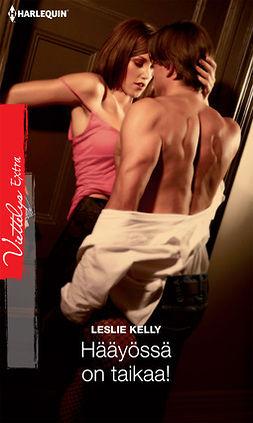 Kelly, Leslie - Hääyössä on taikaa!, e-kirja