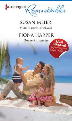 Harper, Fiona - Miamin upein sinkkuisä / Draamakuningatar, e-kirja