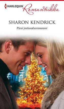 Kendrick, Sharon - Pieni joulunalusromanssi, e-kirja