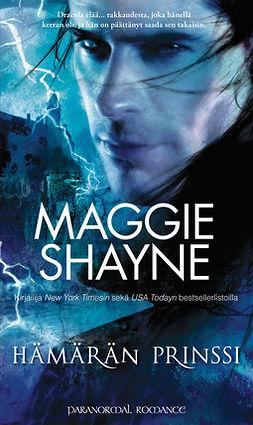Shayne, Maggie - Hämärän prinssi, e-kirja