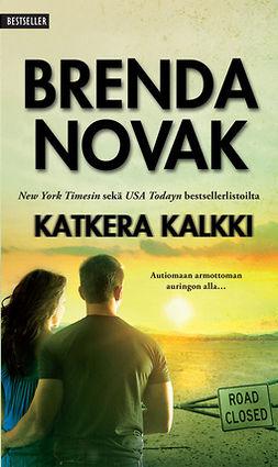 Novak, Brenda - Katkera kalkki, e-kirja