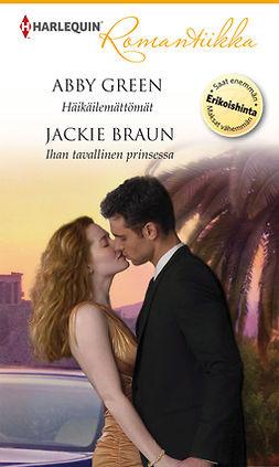 Braun, Jackie - Häikäilemättömät / Ihan tavallinen prinsessa, e-kirja