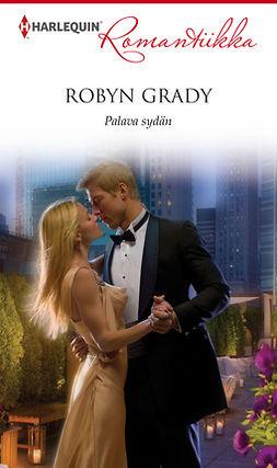 Grady, Robyn - Palava sydän, ebook
