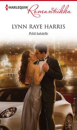 Harris, Lynn Raye - Peliä kahdelle, e-kirja