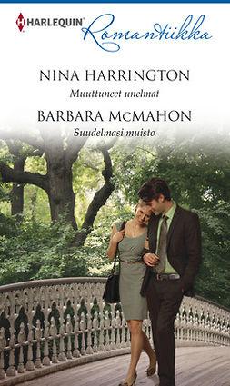 Harrington, Nina - Muuttuneet unelmat  / Suudelmasi muisto, e-kirja