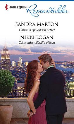 Logan, Nikki - Halun ja epäilyksen hetket / Oikea mies väärään aikaan, e-kirja