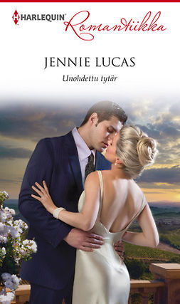 Lucas, Jennie - Unohdettu tytär, ebook