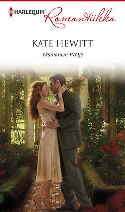 Hewitt, Kate - Yksinäinen Wolfe, e-kirja