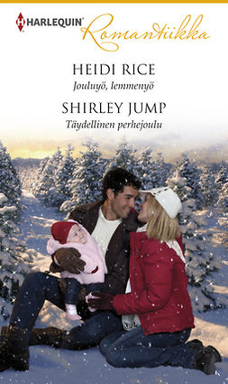 Jump, Shirley - Jouluyö, lemmenyö / Täydellinen perhejoulu, e-kirja