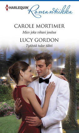 Gordon, Lucy - Mies joka vihasi joulua / Tytöstä tulee tähti, ebook