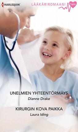 Drake, Dianne - Unelmien yhteentörmäys / Kirurgin kova paikka, e-kirja