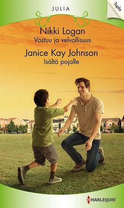 Johnson, Janice Kay - Vastuu ja velvollisuus / Isältä pojalle, e-kirja
