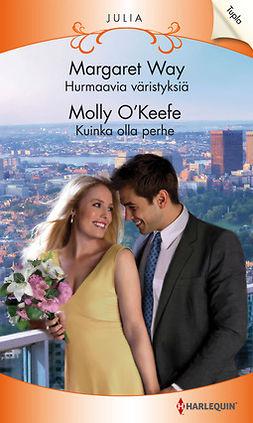 O'Keefe, Molly - Hurmaavia väristyksiä  / Kuinka olla perhe, e-bok