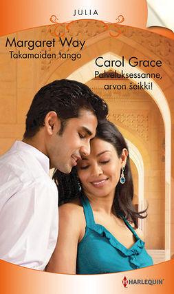 Grace, Carol - Takamaiden tango / Palveluksessanne, arvon Sheikki!, e-kirja