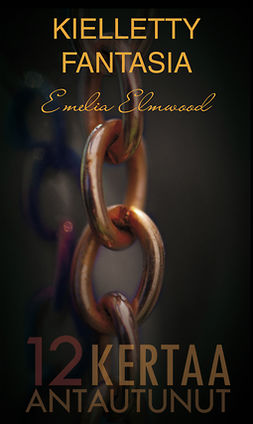 Elmwood, Emelia - Kielletty fantasia, ebook