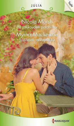Mackenzie, Myrna - Yö rakkauden palatsissa / Sydämen turvapaikka, e-kirja