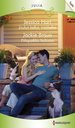 Braun, Jackie - Joulun kellot, hääkellot / Piilopaikka Italiassa, e-kirja