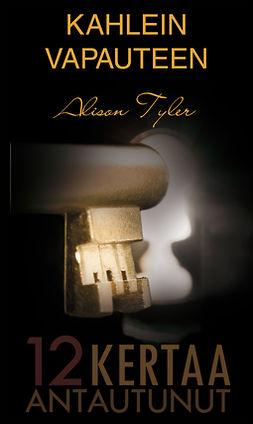 Tyler, Alison - Kahlein vapauteen, e-kirja