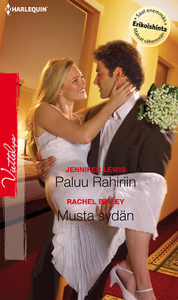 Bailey, Rachel - Paluu Rahiriin / Musta sydän, e-kirja