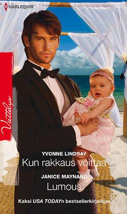Lindsay, Yvonne - Kun rakkaus voittaa / Lumous, e-kirja