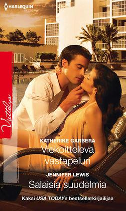Garbera, Katherine - Viekoitteleva vastapeluri / Salaisia suudelmia, e-kirja