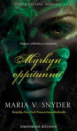 Snyder, Maria V. - Myrkyn oppitunnit, e-kirja