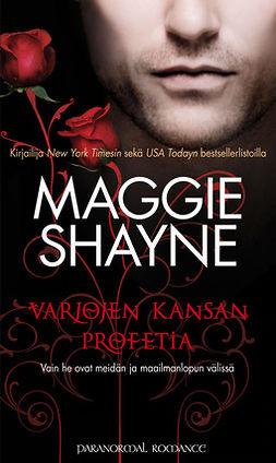 Shayne, Maggie - Varjojen kansan profetia, e-kirja