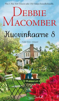Macomber, Debbie - Kuovinkaarre 8, e-kirja