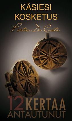 Costa, Portia Da - Käsiesi kosketus, e-kirja