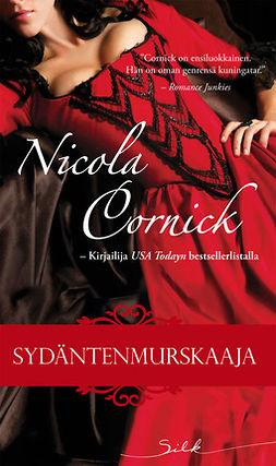 Cornick, Nicola - Sydäntenmurskaaja, e-kirja