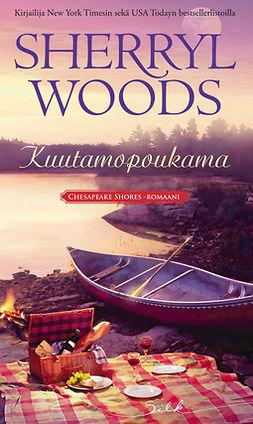 Woods, Sherryl - Kuutamopoukama, e-kirja